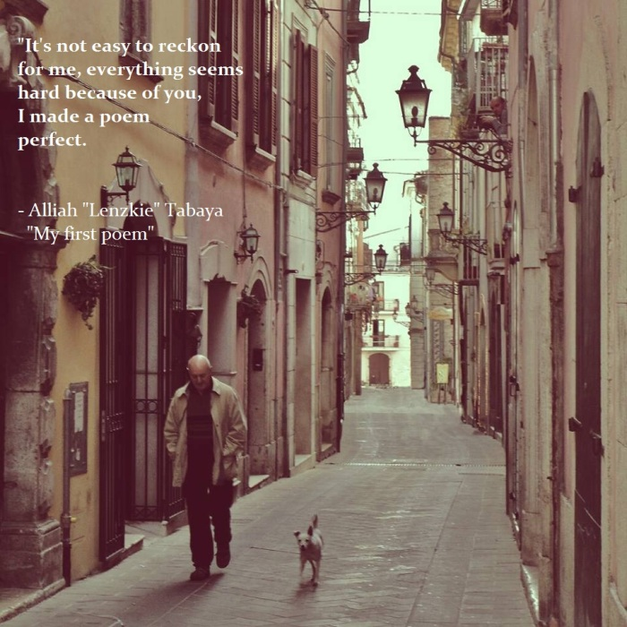 "My first poem by Alliah ""Lenzkie"" Tabaya"