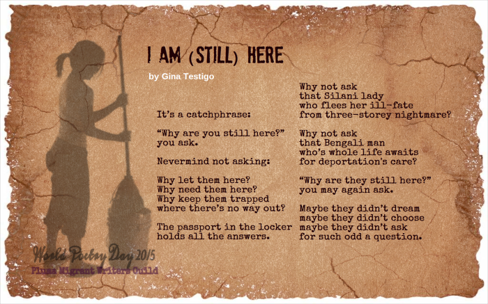 """I am (still) here"" by Gina Testigo. World Poetry Day, March 21, 2015."