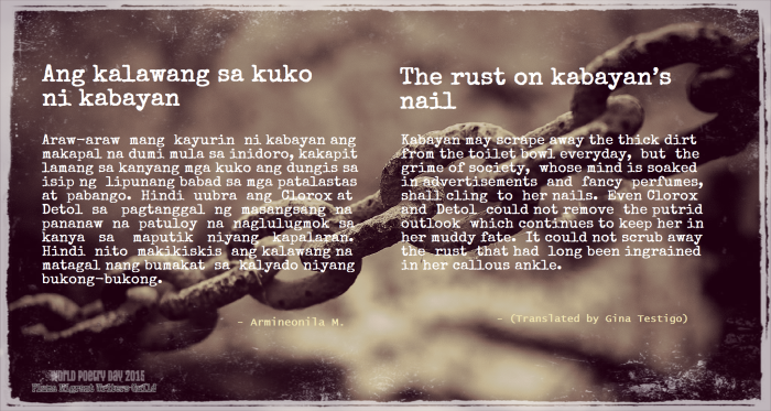 Ang Kalawang sa Kuko ni Kabayan (The Rust on Kabayan's Nail) by Armineonila M. (translated by Gina Testigo). World Poetry Day, March 21, 2015.